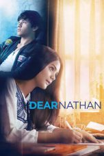 Download & Nonton Streaming Film Dear Nathan (2017) Full Movie