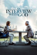 Download An Interview with God (2018) Full Movie