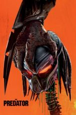 Download & Nonton Film The Predator (2018) Online Streaming HD Full Movie