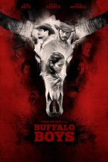 Nonton Streaming Film Buffalo Boys (2018) Full Movie HD
