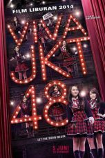 Download Film Viva JKT48 (2014) Full Movie