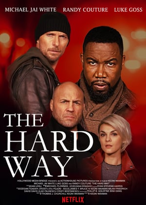 Download Film The Hard Way (2019) Subtitle Indonesia