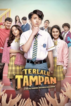 Download Film Terlalu Tampan (2019) Full Movie