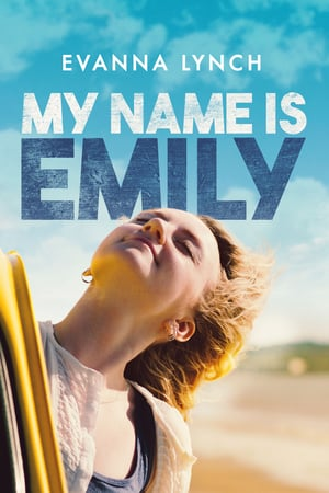 Download Film My Name Is Emily (2015) Subtitle Indonesia
