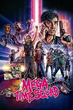 Download Film Mega Time Squad (2018) Subtitle Indonesia