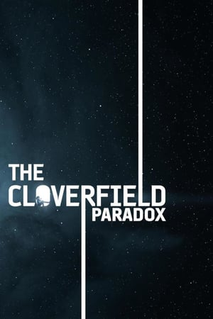 Download Film The Cloverfield Paradox (2018) Sub Indo HD Full Movie Bluray