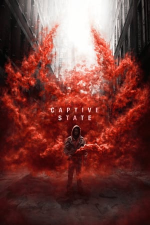 Download Film Captive State (2019) Sub Indo HD Full Movie Bluray