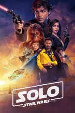 Download Solo A Star Wars Story (2018) Full Movie