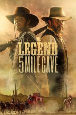 Download The Legend of 5 Mile Cave (2019) Full Movie
