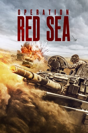 Download Operation Red Sea (2018) Full Movie