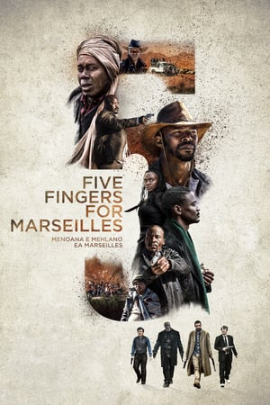 Download Five Fingers for Marseilles (2018) Full Movie
