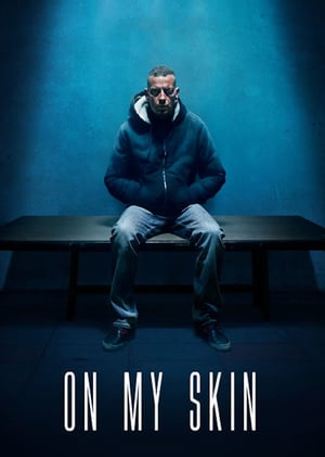 Download On My Skin (2018) Full Movie