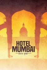 Download Film Hotel Mumbai (2019) Sub Indo HD Full Movie Bluray