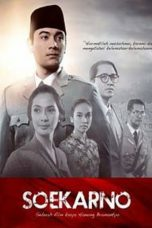 Nonton Streaming & Download Film Soekarno (2013) Full Movie