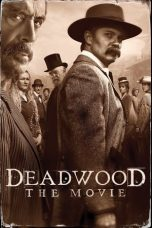 Download Film Deadwood The Movie (2019) Sub Indo Full Movie Bluray