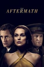 Download & Nonton Film The Aftermath (2019) HD Full Movie