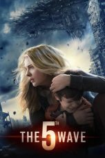 Nonton Streaming Download Film The 5th Wave (2016) Full Movie Sub Indo