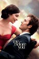 Nonton Streaming Download Film Me Before You (2016) Full Movie Sub Indo