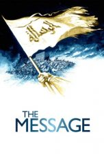 Nonton Streaming Download Film The Message (1976) Full Movie Sub Indo