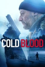 Nonton Streaming Download Film Cold Blood (2019) Full Movie Sub Indo