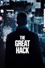 Nonton Streaming Download Film The Great Hack (2019) Full Movie Sub Indo