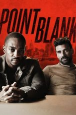 Nonton Streaming Download Film Point Blank (2019) Full Movie Sub Indo