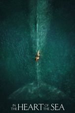 Nonton Streaming Download Film In The Heart of The Sea (2015) Full Movie Sub Indo