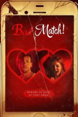 Download Film Bad Match (2017) Sub Indo HD Full Movie Bluray
