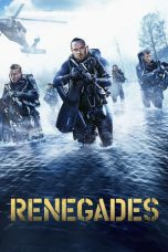 Download Film Renegades (2017) Sub Indo Full Movie Bluray