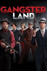 Download Film Gangster Land (2017) Sub Indo HD Full Movie Bluray