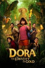 Download Film Dora and the Lost City of Gold (2019) Subtitle Indonesia Full Movie HD