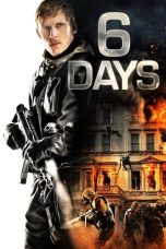Download Film 6 Days (2017) Sub Indo Full Movie Bluray