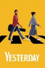 Download Film Yesterday (2019) Sub Indo Full Movie Bluray