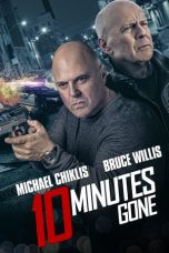 Download Film 10 Minutes Gone (2019) Sub Indo Full Movie Bluray