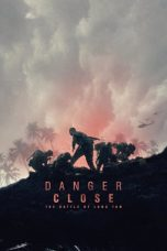 Download Film Danger Close (2019) Subtitle Indonesia Full Movie HD