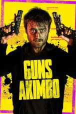 Download Film Guns Akimbo (2019) HD Full Movie