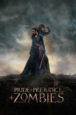 Download & Nonton Film Pride and Prejudice and Zombies (2016) HD Full Movie