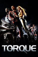 Download & Nonton Film Torque (2004) HD Full Movie