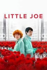 Download & Nonton Film Little Joe (2019) HD Full Movie