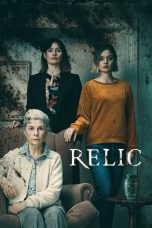 Download & Nonton Film Relic (2020) HD Full Movie