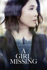 Download & Nonton Film A Girl Missing (2019) HD Full Movie