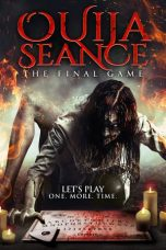 Download & Nonton Film Ouija Seance: The Final Game (2018) HD Full Movie