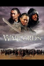 Download & Nonton Film The Warlords (2007) HD Full Movie