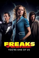 Nonton Streaming & Download Film Freaks: You're One of Us (2020) HD Full Movie Sub Indo