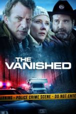 Nonton Streaming & Download Film The Vanished (2020) HD Full Movie Sub Indo