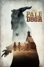 Nonton Streaming & Download Film The Pale Door (2020) HD Full Movie Sub Indo