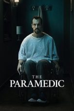 Nonton Streaming & Download Film The Paramedic (2020) HD Full Movie Sub Indo