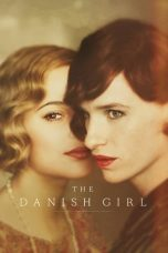 Download & Nonton Streaming Film The Danish Girl (2015) Sub Indo Full Movie