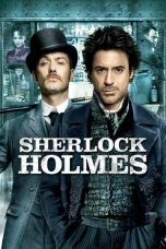 Download & Nonton Streaming Film Sherlock Holmes (2009) Full Movie