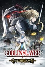 Download & Nonton Streaming Film Goblin Slayer: Goblin's Crown (2020) Sub Indo Full Movie